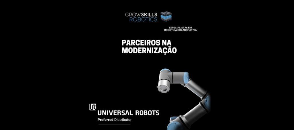 GrowSkills Robotics é Distribuidora Oficial da Universal Robots